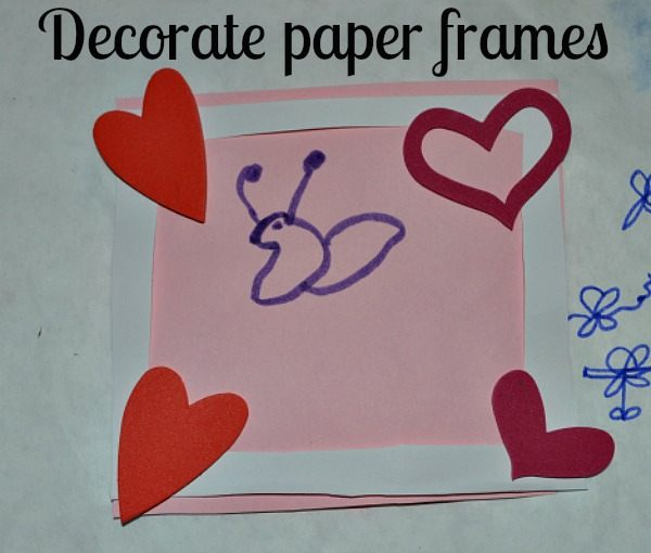 decorate paper frames for valentine activities